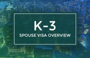 K-3 Visa: Spouse Visa